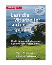 Let My People Go Surfing by Yvon Chouinard Gründer von Patagonia (Deutsch)