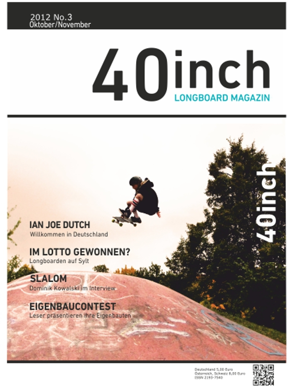 40inch Longboard Magazin Ausgabe 3 (Oktober/November 2012)