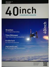 40inch Longboard Magazin Ausgabe 7 (Juni/Juli 2013)