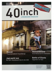 40inch Longboard Magazin Ausgabe 8 (August/September 2013)